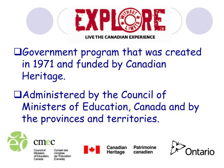 Government program that was created in 1971 and funded by Canadian Heritage.