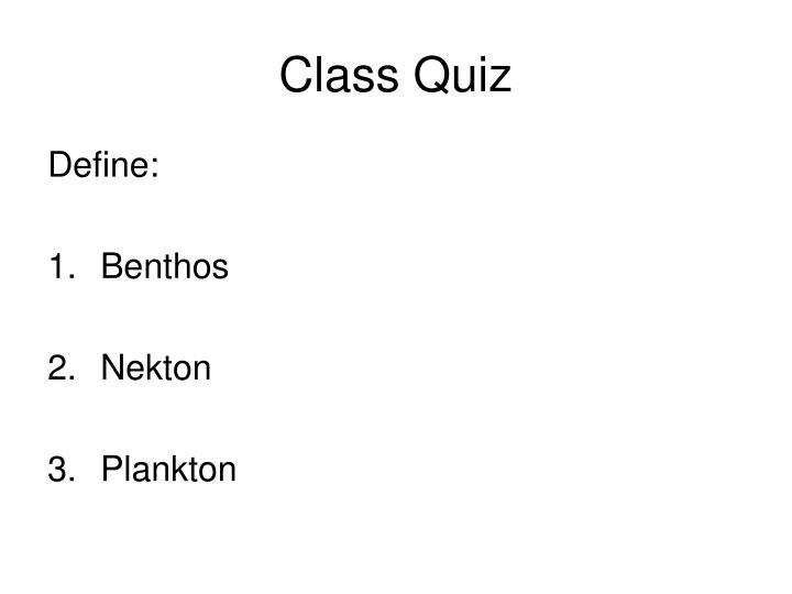 Class Quiz