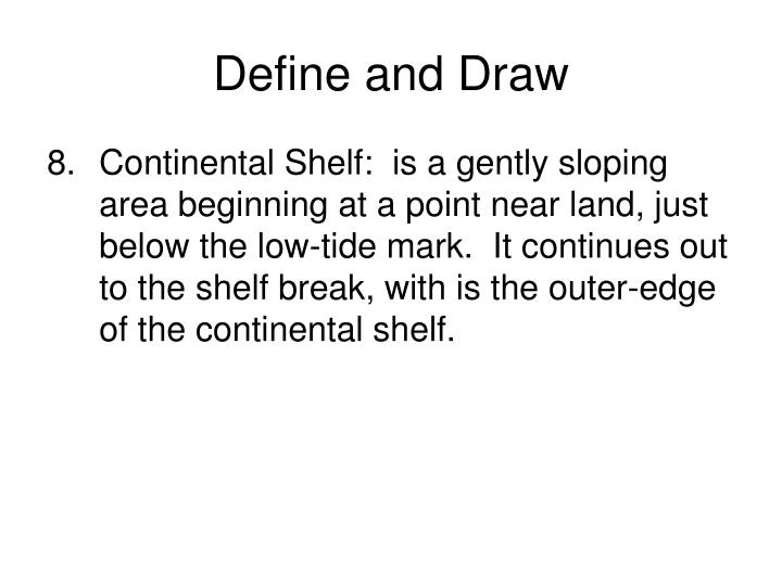 Define and Draw