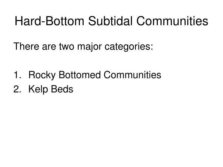 Hard-Bottom Subtidal Communities