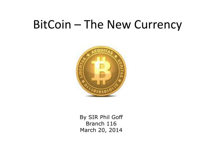 bitcoin the new currency n.