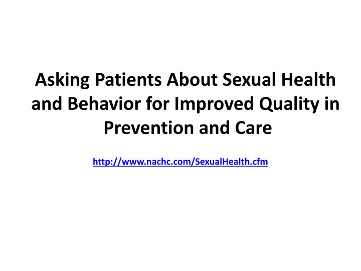 asking patients about sexual health and behavior for improved quality in prevention and care n.