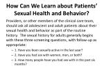 how can we learn about patients sexual health and behavior