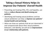 taking a sexual history helps us improve our patients overall health