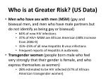 who is at greater risk us data