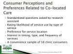 consumer perceptions and preferences related to co located care