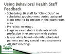 using behavioral health staff feedback