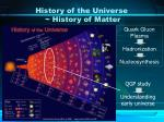 history of the universe history of matter