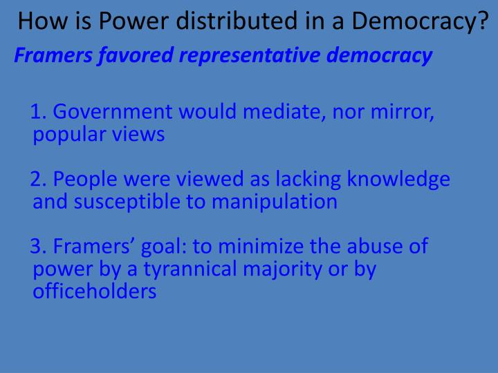 How is Power distributed in a Democracy?