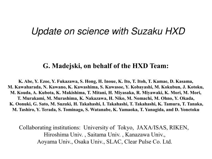 Update on science with suzaku hxd