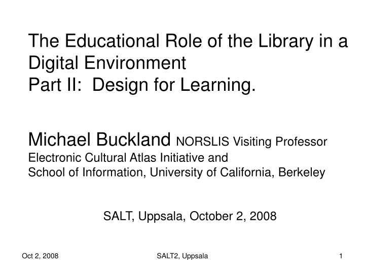 The Educational Role of the Library in a Digital Environment