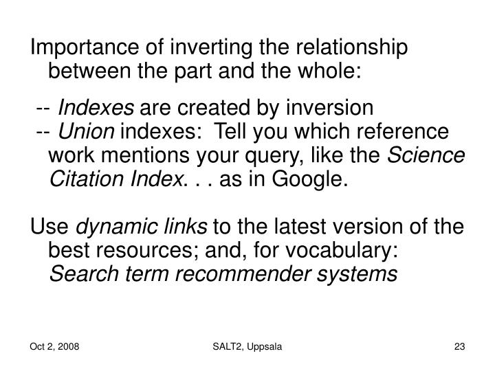 Importance of inverting the relationship between the part and the whole: