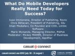 what do mobile developers really need today for success