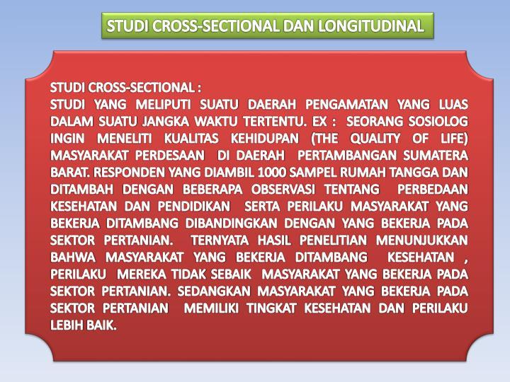 STUDI CROSS-SECTIONAL DAN LONGITUDINAL