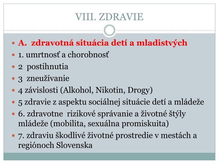 VIII. ZDRAVIE