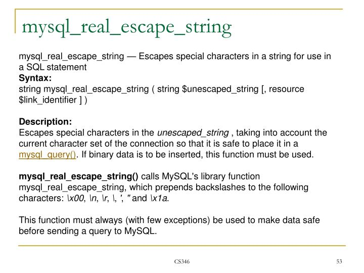 mysql_real_escape_string