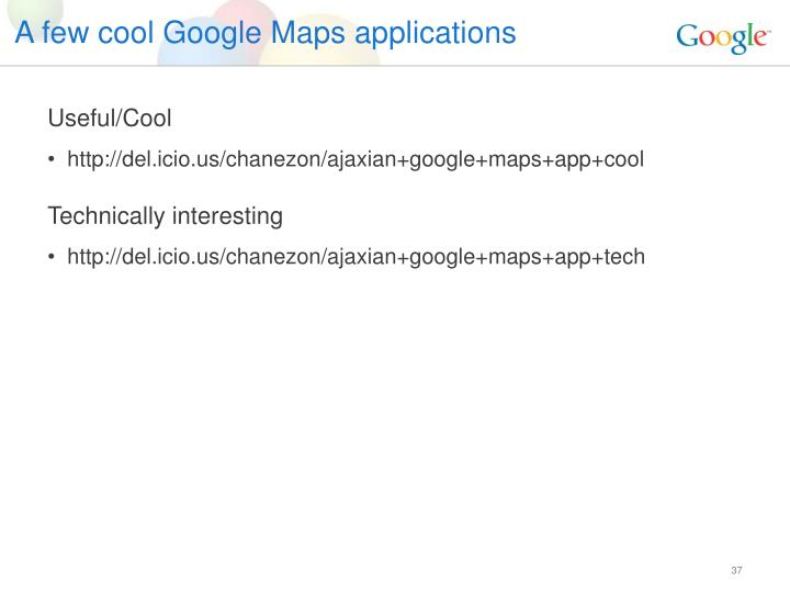 A few cool Google Maps applications