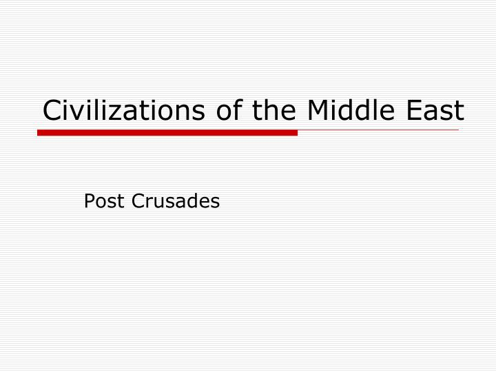 civilizations of the middle east n.