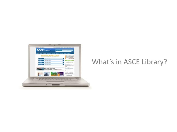 What s in asce library