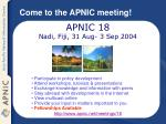 come to the apnic meeting