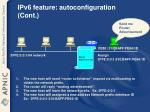 ipv6 feature autoconfiguration cont
