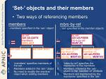 set objects and their members