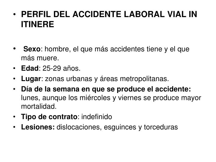 PERFIL DEL ACCIDENTE LABORAL VIAL IN ITINERE