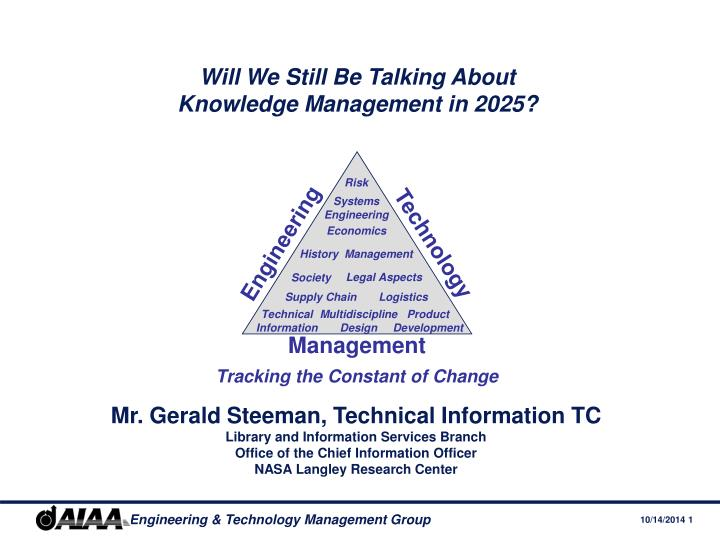 will we still be talking about knowledge management in 2025