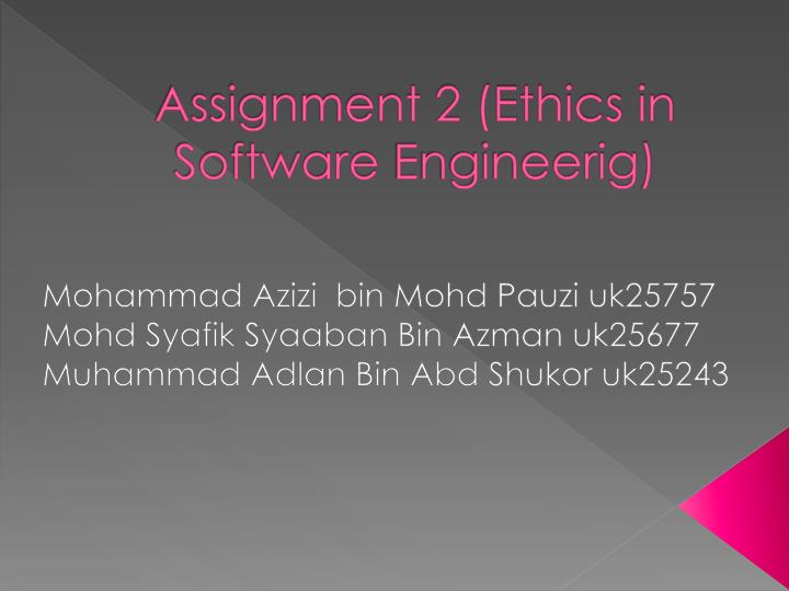 Assignment 2 ethics in software engineerig