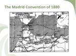 the madrid convention of 1880