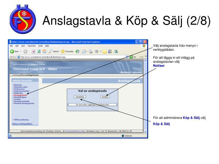 Anslagstavla & Köp & Sälj (2/8)