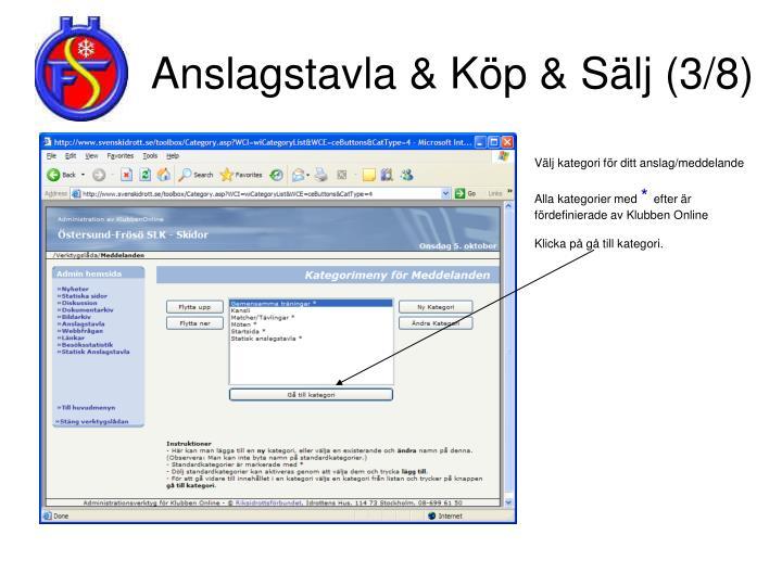 Anslagstavla & Köp & Sälj (3/8)