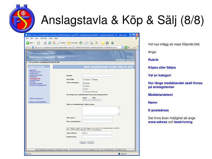 Anslagstavla & Köp & Sälj (8/8)
