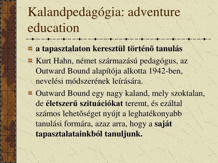 Kalandpedagógia: adventure education