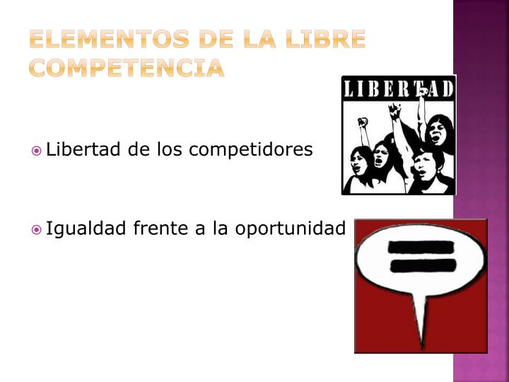 Elementos de la libre competencia