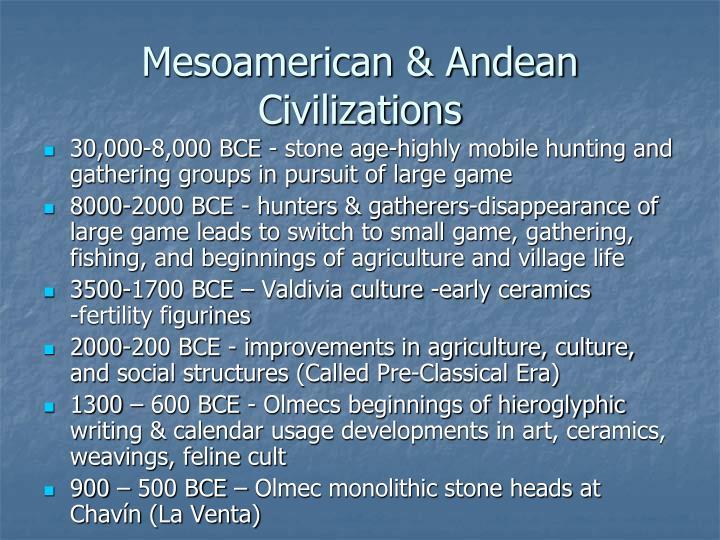Mesoamerican & Andean Civilizations