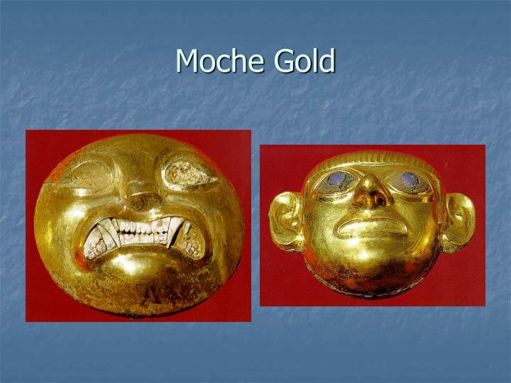 Moche Gold