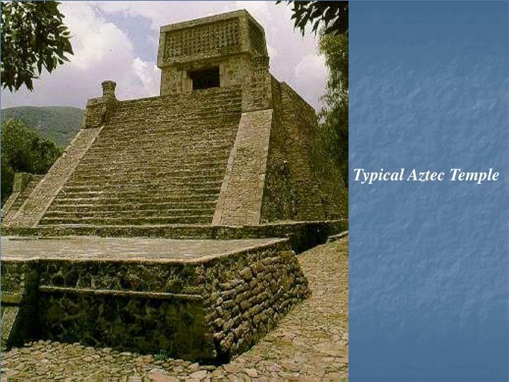 Typical Aztec Temple