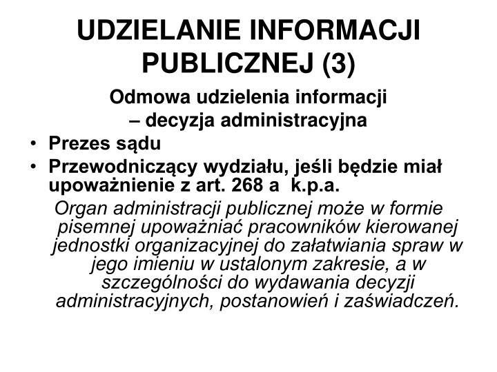 UDZIELANIE INFORMACJI PUBLICZNEJ (3)