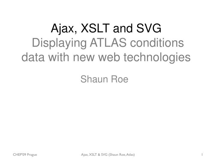 Ajax xslt and svg displaying atlas conditions data with new web technologies