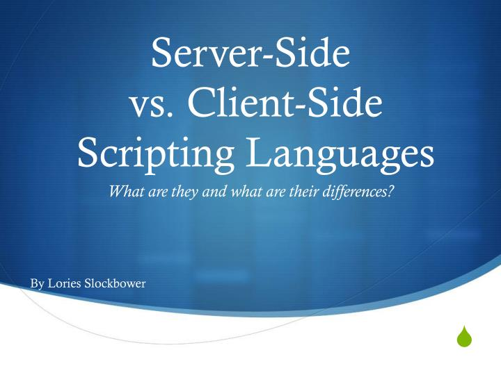 Ppt server side vs client side scripting languages for Consul server vs client