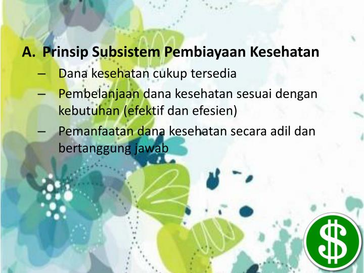Prinsip Subsistem Pembiayaan Kesehatan
