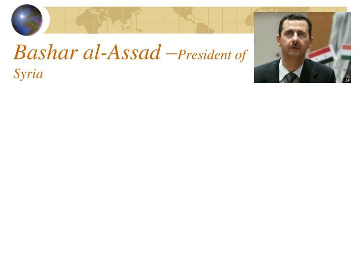 Bashar al-Assad –