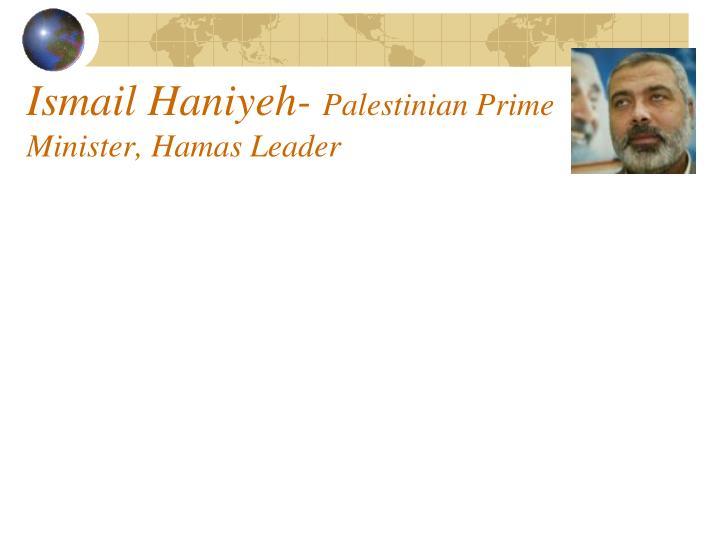 Ismail Haniyeh-