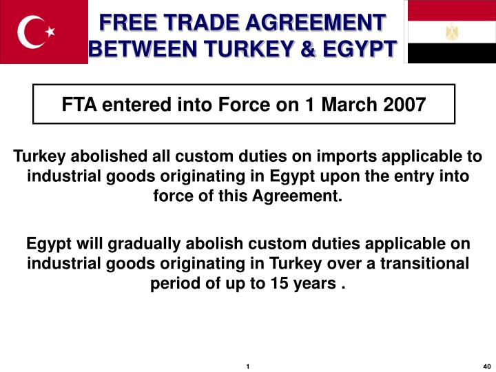 FTA entered into Force on 1 March 2007