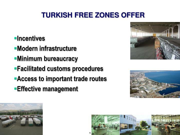 TURKISH FREE ZONES OFFER