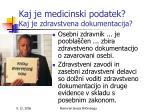kaj je medicinski podatek kaj je zdravstvena dokumentacija