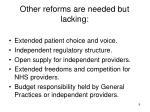 other reforms are needed but lacking
