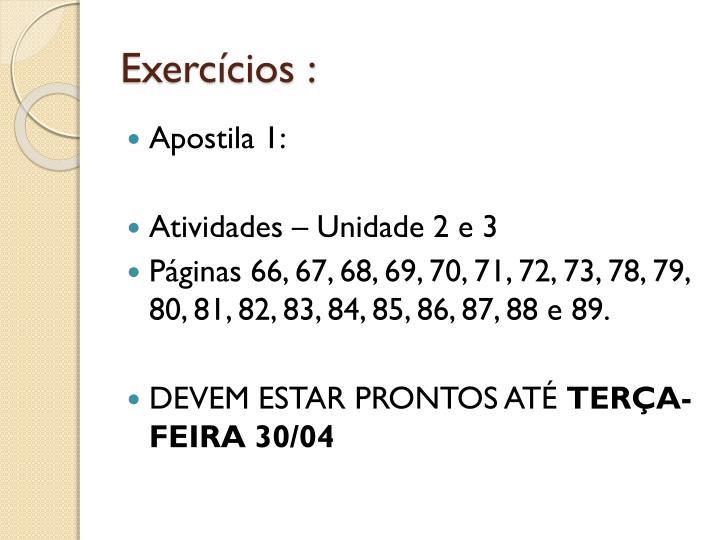 Exercícios :