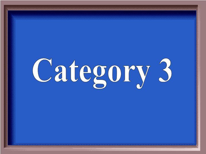 Category 3